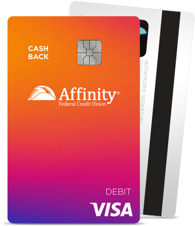 Affinity Cash Back Debit Card